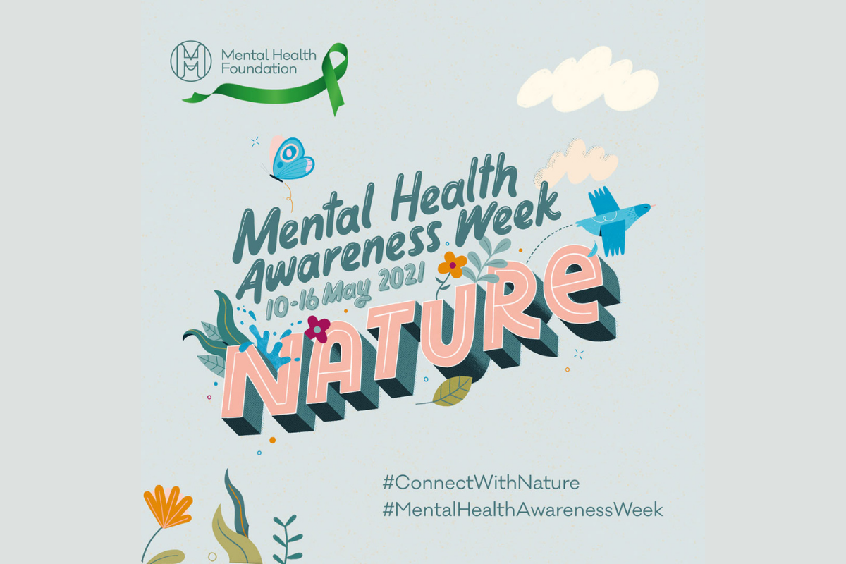 Mental Health Awareness Week – time to connect with nature